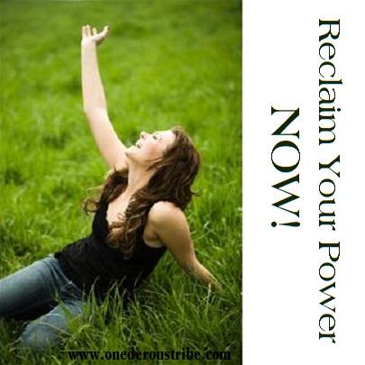 Reclaim your power now