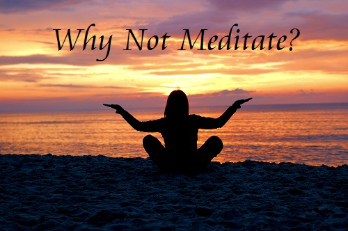 Inspired Action | Why not meditate