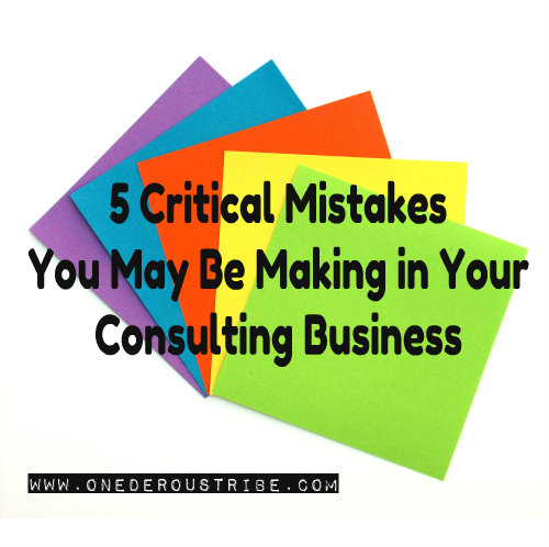 5-Critical-Mistakes-You-May-Be-Making-Business-Inspiration