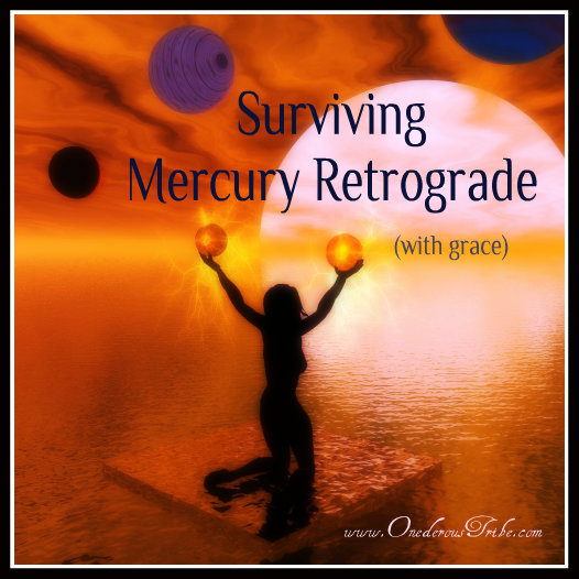 Surviving Mercury Retrograde with Grace | Inspired Action