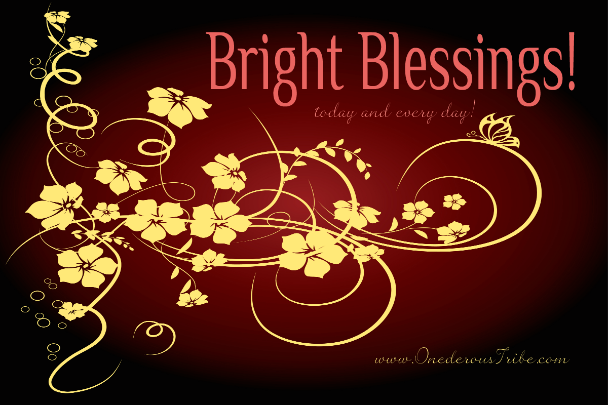 Bright Blessings Onederous Tribe
