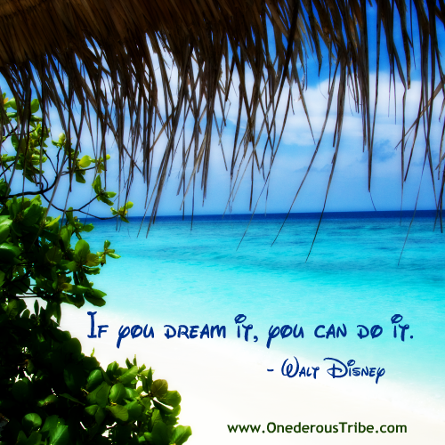 If You Dream It Inspirational Quotes