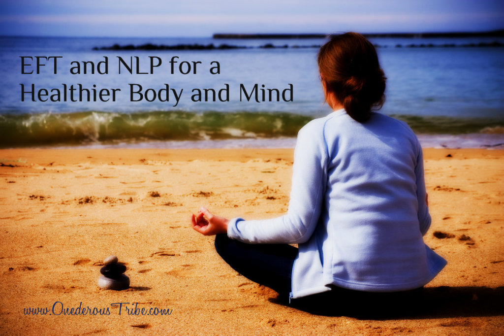 EFT and NLP for a Healthier Body and Mind Inspired Action