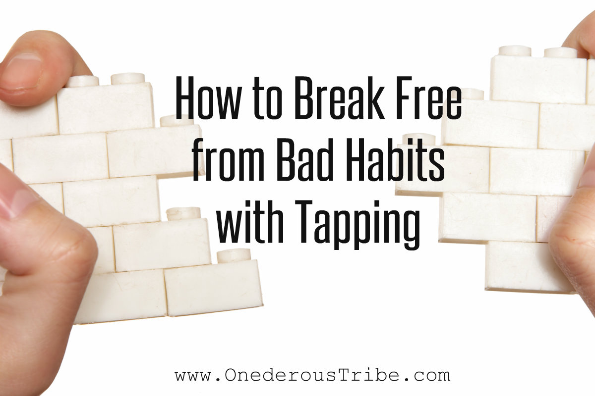 how to break bad habits Everybody has bad habits everybody now granted, some people have less than others and some people's bad habits are more grating than those of others, but we all have them.
