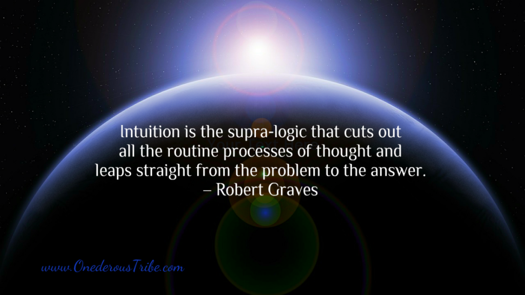 Intuition Supra Logic Onederous Tribe Inspiration